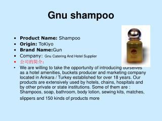 Gnu shampoo