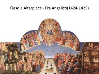 Fiesole  Altarpiece -  Fra Angelico(1424-1425)