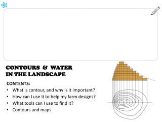 CONTOURS  &  WATER IN THE LANDSCAPE