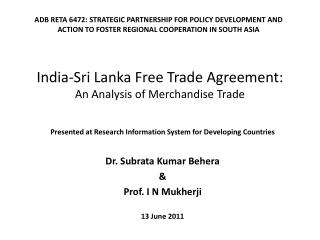India-Sri Lanka Free Trade Agreement:  An Analysis of Merchandise Trade