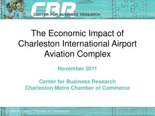 The Economic Impact of Charleston International Airport Aviation Complex
