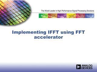 Implementing IFFT using FFT accelerator