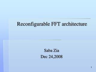 Reconfigurable FFT architecture