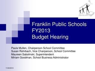 Franklin Public Schools FY2013 Budget Hearing