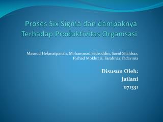 Proses  Six Sigma  dan dampaknya Terhadap Produktivitas Organisasi