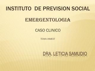DRA. LETICIA SAMUDIO