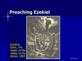 Preaching Ezekiel
