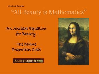 An Ancient Equation  for Beauty  The Divine  Proportion Code