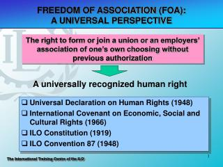 FREEDOM OF ASSOCIATION (FOA):  A UNIVERSAL PERSPECTIVE