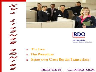 The Law  The Procedure   Issues over Cross Border Transaction