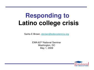 Responding to Latino college crisis