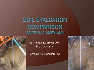 Soil Evaluation Comparison Beltsville, Maryland