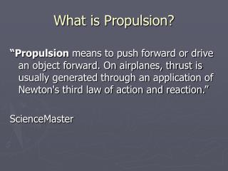 What is Propulsion?