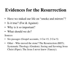 Evidences for the Resurrection