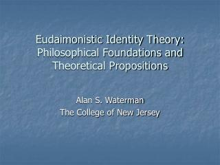 Eudaimonistic Identity Theory: Philosophical Foundations and Theoretical Propositions