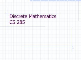 Discrete Mathematics  CS 285