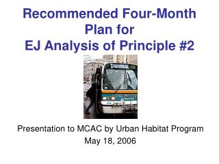 Recommended Four-Month Plan for  EJ Analysis of Principle #2