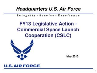 FY13 Legislative Action -  Commercial Space Launch Cooperation (CSLC)
