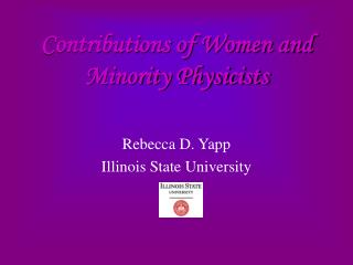 Contributions of Women and Minority Physicists