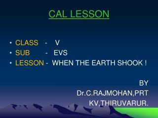 CAL LESSON