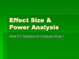 Effect Size &  Power Analysis