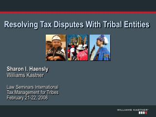 Resolving Tax Disputes With Tribal Entities