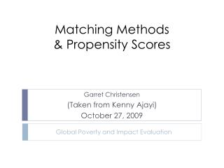 Matching Methods & Propensity Scores