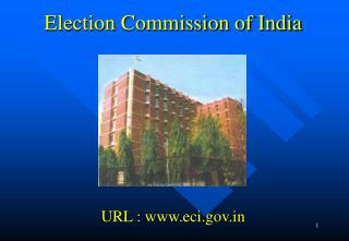 Election Commission of India URL : eci