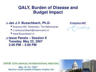 QALY, Burden of Disease and Budget Impact
