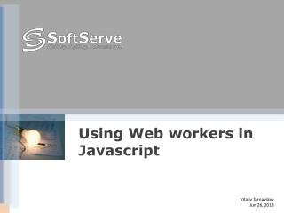 Using Web workers in  Javascript