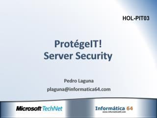 ProtégeIT! Server Security