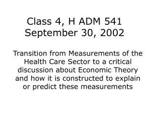 Class 4, H ADM 541 September 30, 2002
