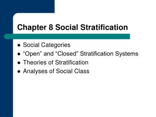 Chapter 8 Social Stratification