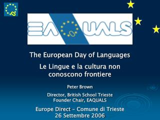 The European Day of Languages Le Lingue e la cultura non conoscono frontiere Peter Brown