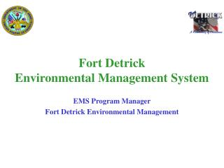 Fort Detrick Environmental Management System