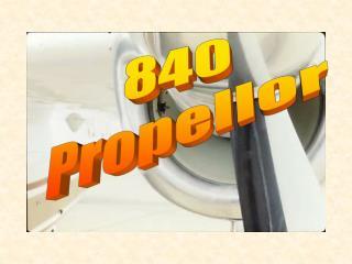 840 Propellor