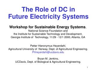 The Role of DC in Future Electricity Systems