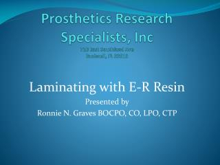 Prosthetics Research Specialists, Inc 720 East Southland Ave Bushnell, FL 33513