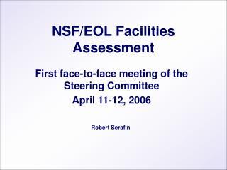 NSF/EOL Facilities Assessment