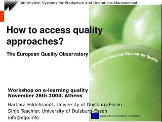 How to access quality approaches? The European Quality Observatory