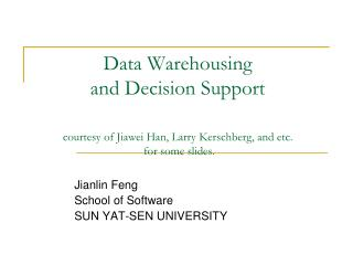 Jianlin Feng School of Software SUN YAT-SEN UNIVERSITY