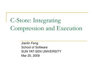 C-Store: Integrating Compression and Execution