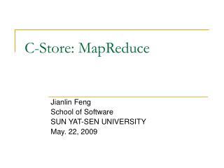 C-Store: MapReduce