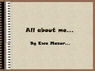 All about me...