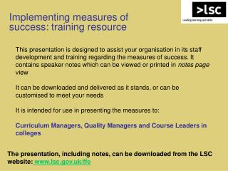 Implementing measures of success: training resource