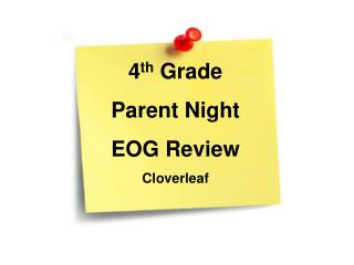 4 th  Grade Parent Night EOG Review Cloverleaf