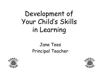 Development of Your Child's Skills in Learning