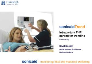 sonicaid – monitoring fetal and maternal wellbeing