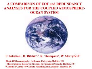 A COMPARISON OF EOF and REDUNDANCY ANALYSES FOR THE COUPLED ATMOSPHERE-OCEAN SYSTEM