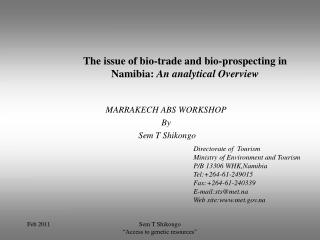 The issue of bio-trade and bio-prospecting in Namibia:  An analytical Overview